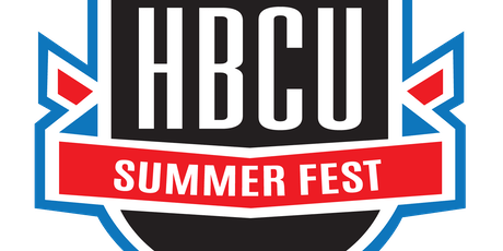 HBCU Summer Fest 2019 (August 9th-11th) tickets