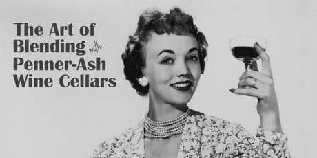 The Art of Blending with Penner-Ash Wine Cellars tickets