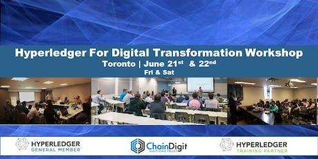 Hyperledger for Digital Transformation : 2 Day Workshop Toronto tickets