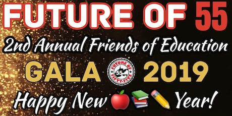 2nd Annual Friends of Education Gala tickets