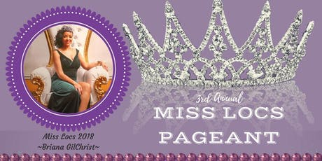 3rd Annual Miss Locs Pageant tickets