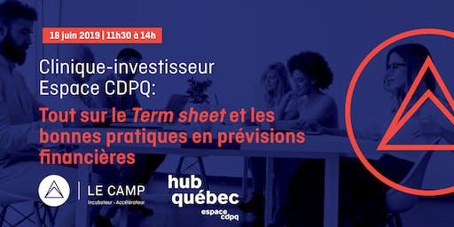Clinique Espace CDPQ - Term sheet et bonnes pratiques en prévisions financières
