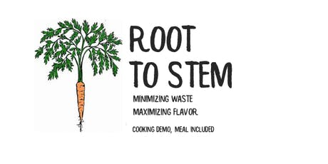 Root to Stem Cooking Class tickets