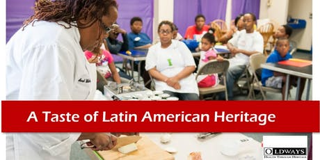A Taste of Latin American Heritage tickets