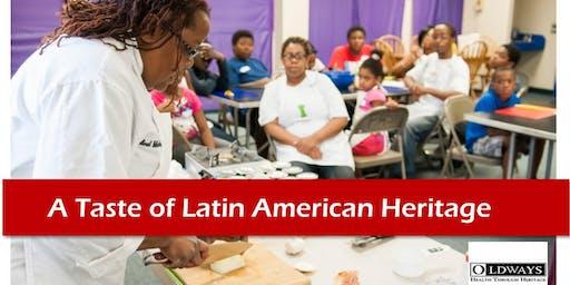 A Taste of Latin American Heritage