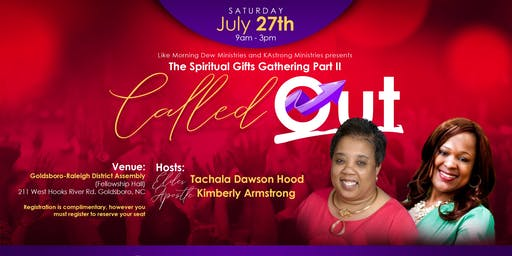 "Spiritual Gifts Gathering Part II - ""Called Out"""