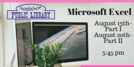 Microsoft Excel, Part I & II