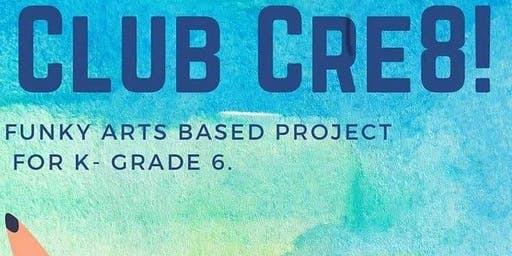 Club Cre8 No School Friday September 20