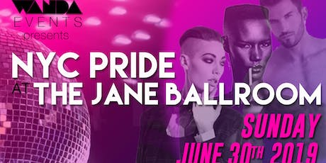 NYC PRIDE AT JANE BALLROOM tickets
