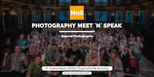 Photography MEET `N´ SPEAK - Beyond Photography