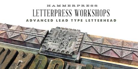 Advanced Lead Type Letterhead Workshop tickets