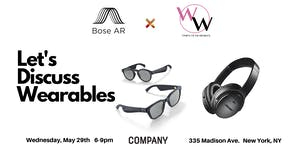 Bose AR x WOW- Let's Discuss Wearables