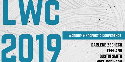 LWC 2019 Worship & Prophetic Conference