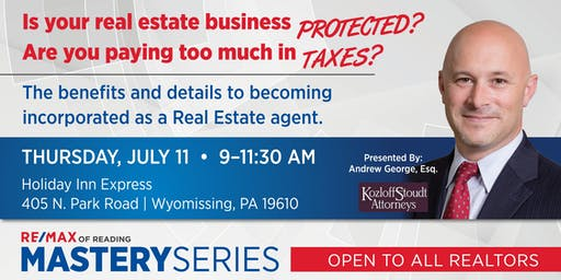 Is your real estate business protected? Are you paying too much in taxes?