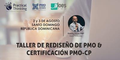 Taller Diseño y Rediseño PMO (PMO Value Ring) & Certificación PMO-CP Rep. Dominicana 2019