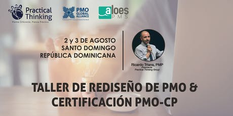Taller Diseño y Rediseño PMO (PMO Value Ring) & Certificación PMO-CP Rep. Dominicana 2019 tickets