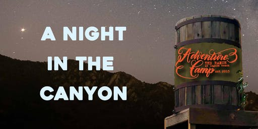 A Night in The Canyon