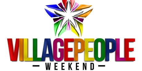 VillagePeopleWeekend 2021 tickets