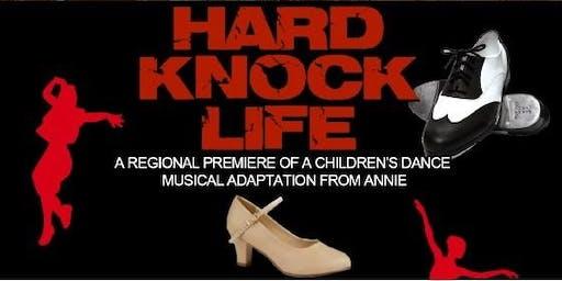 """""""HARD KNOCK LIFE"""" - A DANCESICAL"""