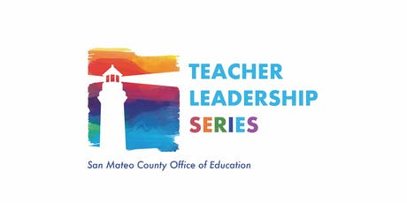 SMCOE Teacher Leadership Series 2019-2020 tickets