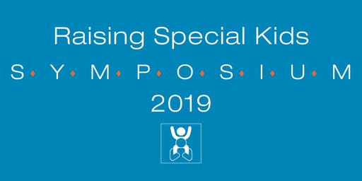 Raising Special Kids Symposium 2019