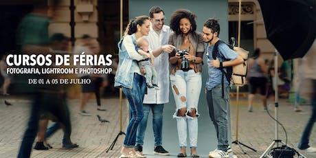 Curso de Férias em Rib. Preto - Fotografia, Lightroom e Photoshop (1º a 5 de Julho) ingressos