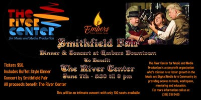 The River Center Fundraising Dinner Concert with Smithfield Fair