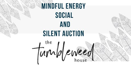 Mindful Energy Social and Silent Auction tickets