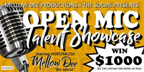 "MELLOW DEE PRODUCTIONS x THE SOCIAL PRESENTS ""OPEN MIC TALENT SHOWCASE"" tickets"