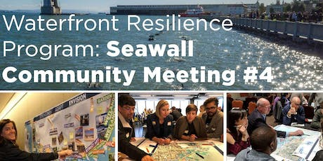 Waterfront Resilience Program: Seawall Community Meeting #4 tickets