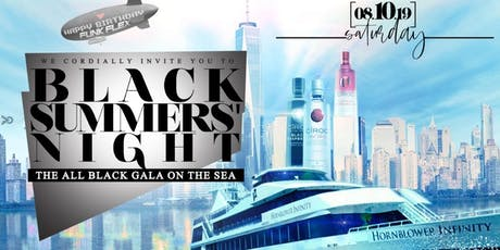 8.10 | BLACK SUMMERS NIGHT | Annual ALL BLACK Yacht Party | #MTARocky tickets