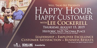 HAPPY HOUR, HAPPY CUSTOMER with Lee Cockerell