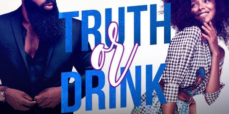 Truth or Drink Speed Dating tickets