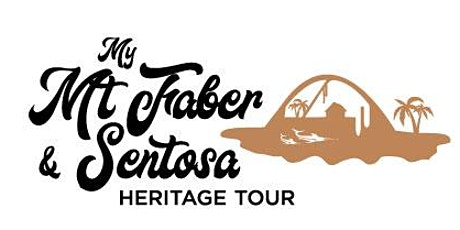 My Mt Faber & Sentosa Heritage Tour - Siloso Route (14 December 2019) tickets