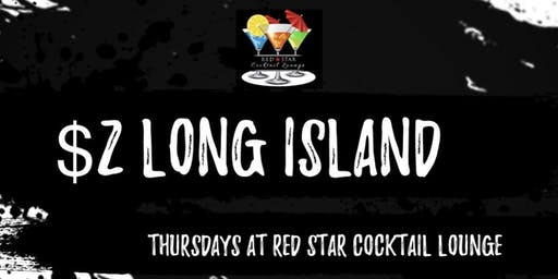 $2 Long Island Thursdays at Red Star Lounge