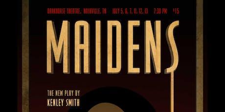 MAIDENS: a world premiere tickets