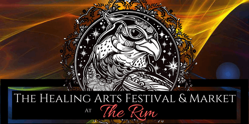 The Healing Arts Festival & Market at The Rim