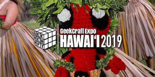 GeekCraft Expo HAWAI'I 2019