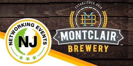 NJ Networking Event June 27th, 2019 - Montclair Brewery, NJ tickets