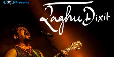 CEG Presents Raghu Dixit tickets