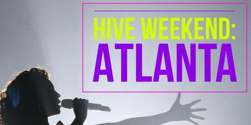Hive Weekend: Atlanta