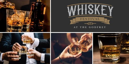 Whiskey Festival at The Godfrey-A Whiskey Tasting at I|O Godfrey Rooftop!