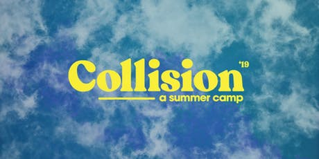 Collision: A Summer Camp tickets