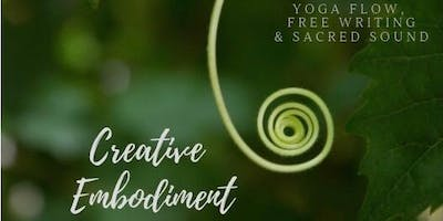 Creative Embodiment: Yoga, Free Writing & Sacred Sound