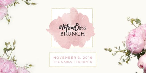 #MomBoss Brunch