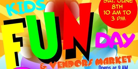 Kids Fun Day and Vendors Market tickets