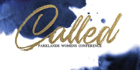 CALLED- Parklands Women's Conference tickets