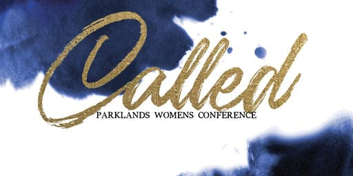 CALLED- Parklands Women's Conference