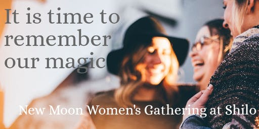 NEW MOON WOMEN'S GATHERING