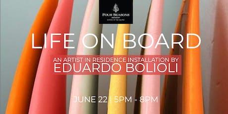 Artist In Residence Eduardo Bolioli presents 'Life On Board' Installation tickets